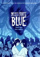Review time! with 'Decelerate Blue'