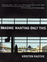 Review time! with 'Imagine Wanting Only This'