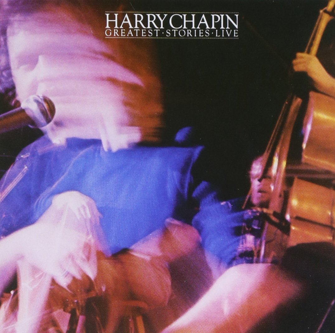 Harry Chapin's first live album, 'Greatest Stories Live,' recorded in 1975.