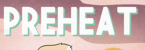 Indie Spotlight: Preheat