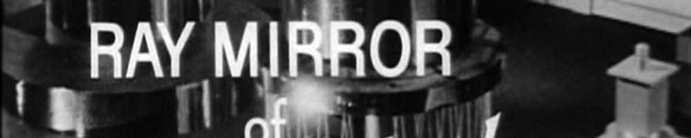 """He who possesses this weapon possesses the whole world"": The Death Ray Mirror of Dr. Mabuse"