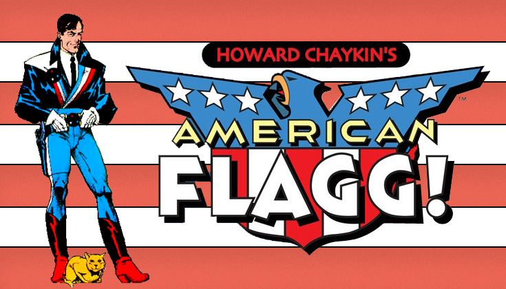 'American Flagg!' – Satire is Prophecy
