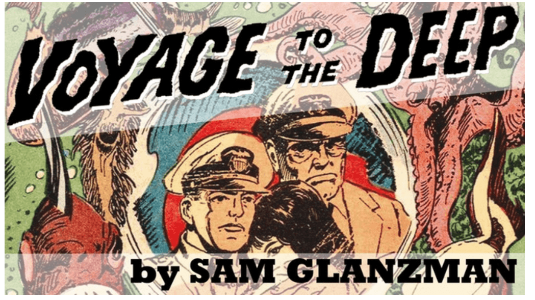 Kickstart My Art: Sam Glanzman's 'Voyage to the Deep'