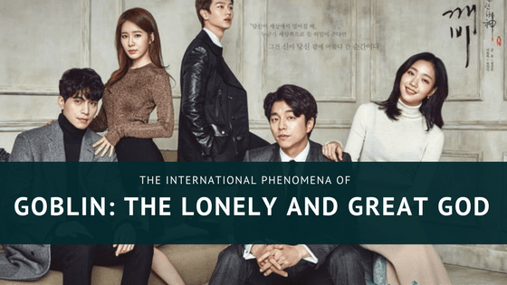 International Phenomena: Goblin, The Lonely And Great God