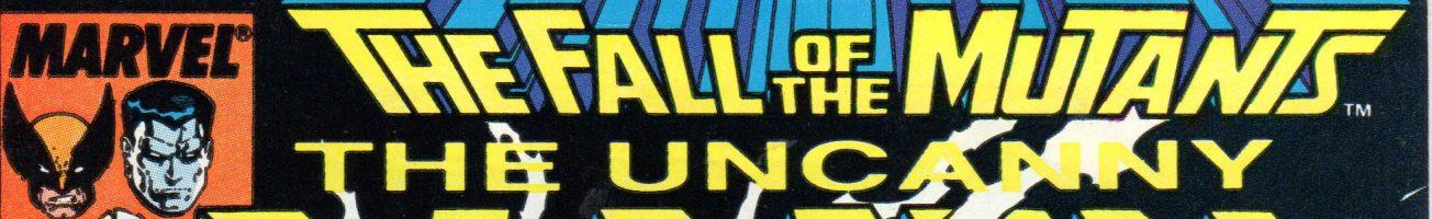 Comics You Should Own – 'Uncanny X-Men' #201-227