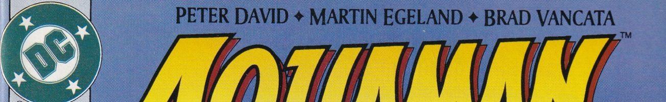 Comics You Should Own – 'Aquaman' #0-25