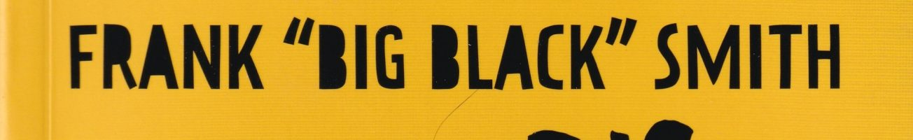 Review time! with 'Big Black: Stand at Attica'