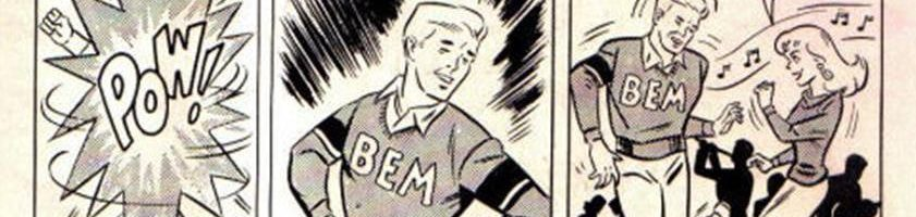 "BEM: Just like ""Shazam!"" only you know, not."