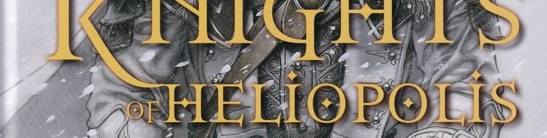 Review time! with 'Knights of Heliopolis'