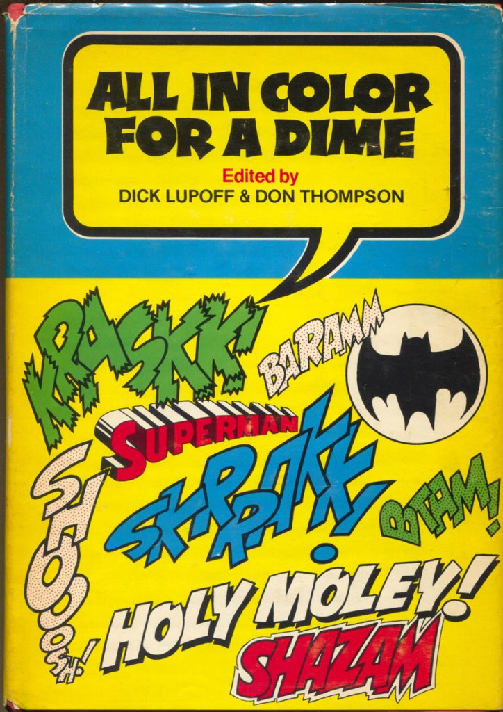 'All in Color for a Dime' edited by Dick Lupoff & Don Thompson