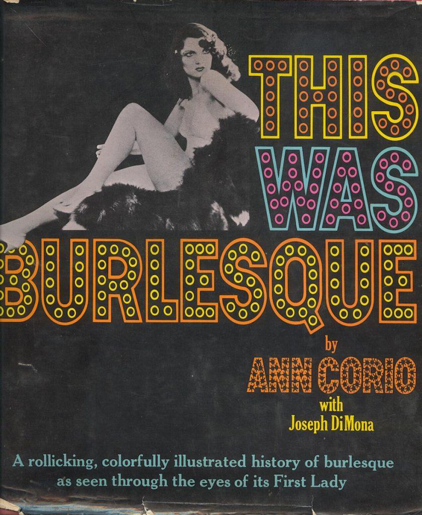 'This Was Burlesque' by Ann Corio