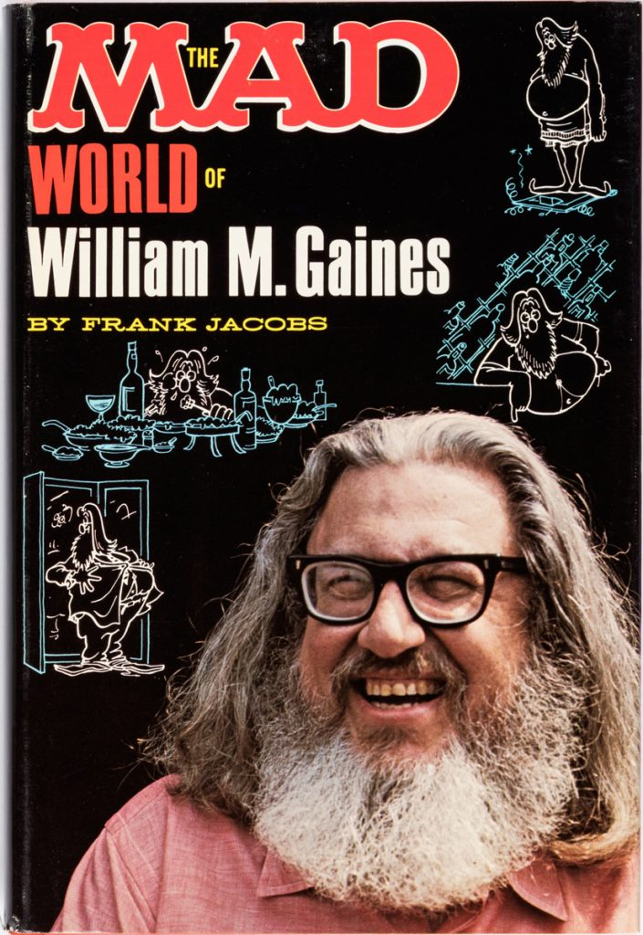 'The MAD World of William M. Gaines' by Frank Jacobs